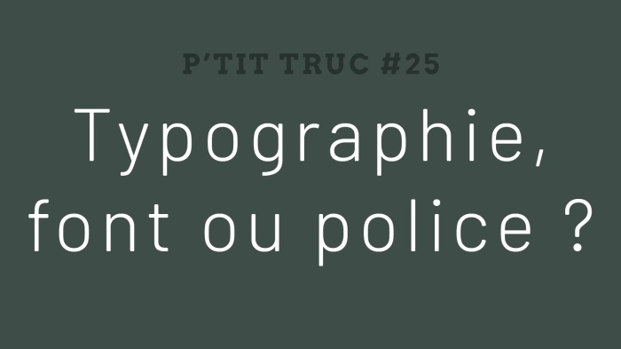 typographie font ou police